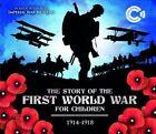 The First World War 1914 - 1918 by John Malam (Hardback, 2014)