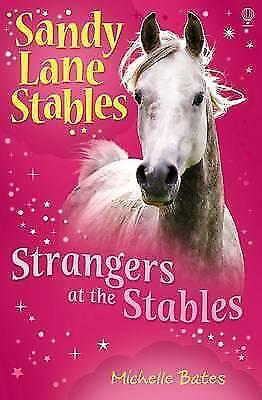 """""""AS NEW"""" Bates, Michelle, Strangers at the Stables (Sandy Lane Stables), Book"""