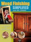 Wood Finishing Simplified: No Chemistry, Just Beautiful Results by Joe L'Erario (Paperback, 2008)
