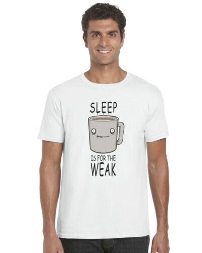 Sleep Is For The Weak Hilarious Joke Rude Unisex T-Shirt Great Gift!