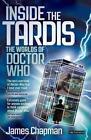 Inside the Tardis von James Chapman (2013, Taschenbuch)