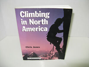 Climbing-in-North-America-by-Chris-Jones-1997-Paperback-Reprint