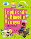 Emails and Multimedia Messages by Anne Rooney (Paperback, 2005)