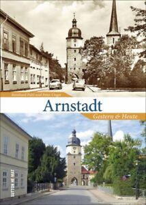 Arnstadt-Thueringen-Stadt-Geschichte-Bildband-Bilder-Buch-Fotos-AK-Archivbilder