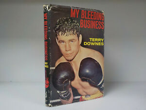 Terry-Downes-My-Bleeding-Business-1st-Edition-1964-ID-810