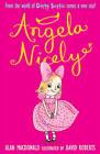 Angela Nicely by Alan MacDonald (Paperback, 2013)
