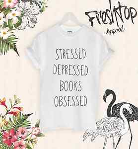 Stressed-Depressed-livres-obsede-T-Shirt-Love-Livre-un-rat-de-bibliotheque-Harry-Potter-Cadeau