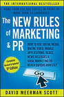 The New Rules of Marketing & PR: How to Use Social Media, Online Video, Mobile Applications, Blogs, News Releases, and Viral Marketing to Reach Buyers Directly by David Meerman Scott (Paperback, 2015)