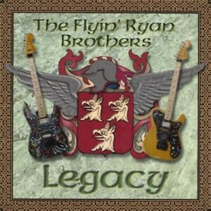 The Flyin' Ryan Brothers - Legacy [New CD]