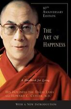 The Art of Happiness : A Handbook for Living by Dalai Lama XIV and Howard C. Cutler (2009, Hardcover, Anniversary)