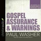 Gospel Assurance and Warnings by Paul Washer (CD-Audio, 2016)