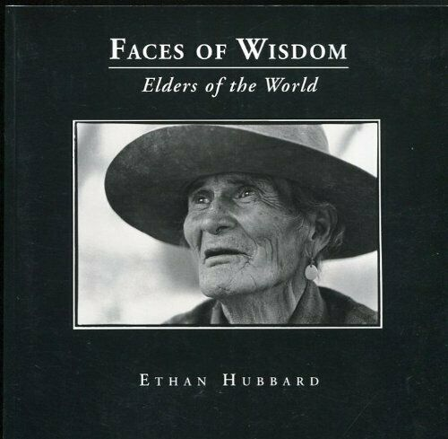 Faces of Wisdom  Elders of the World
