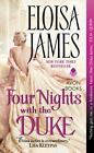 Desperate Duchesses: Four Nights with the Duke 8 by Eloisa James (2015, Paperback)