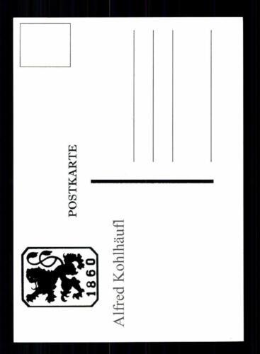 Alfred Kohlhäufl Autogrammkarte TSV 1860  München Spieler 70er Jahre Orig Sign