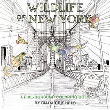 Wildlife Of New York Coloring Book A Five Borough 2016