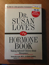 Dr. Susan Love's Hormone Book : Making Informed Choices about Menopause (#4345)
