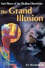 The Grand Illusion by Art Wiederhold (Paperback / softback, 2001)