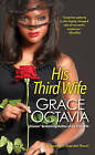 His Third Wife by Grace Octavia (Paperback, 2016)