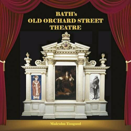 Bath's Old Orchard Street Theatre by Toogood, Malcolm Paperback Book The Cheap