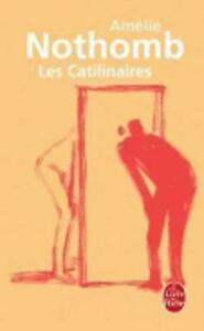 Les-catilinaires-Ldp-Litterature-Nothomb-Amelie-Very-Good-Book