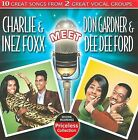 Inez and Charlie Foxx Meet Don Gardner and Dee Dee Ford * by Inez & Charlie Foxx (CD, Sep-2009, Collectables)