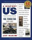A History of US: War, Terrible War by Joy Hakim (Paperback, 2007)