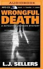 Wrongful Death by L J Sellers (CD-Audio, 2015)