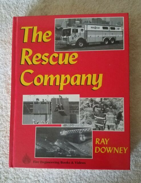 THE RESCUE COMPANY By Ray Downey. HARDCOVER - *BRAND NEW*. VERY RARE