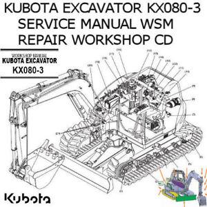Kubota Excavator Kx080 3 Service Manual Wsm Repair Workshop Pdf Cd