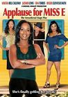 Applause for Miss E 0014381532227 With Vanessa Be Calloway DVD Region 1