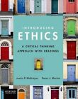 Introducing Ethics: A Critical Thinking Approach with Readings by Assistant Professor of Philosophy Justin McBrayer (Paperback / softback, 2013)