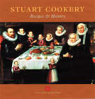 Stuart Cookery: Recipes and History by Peter C.D. Brears (Hardback, 2004)