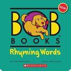 Bob Books: Rhyming Words by Lynn Maslen Kertell (Mixed media product, 2013)