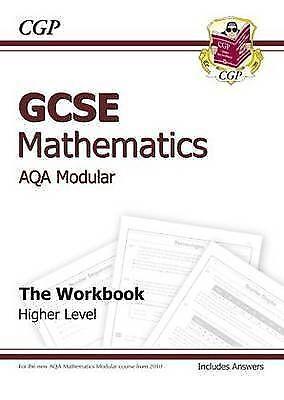 """""""AS NEW"""" CGP Books, GCSE Maths AQA A (Modular) Workbook (including Answers) - Hi"""
