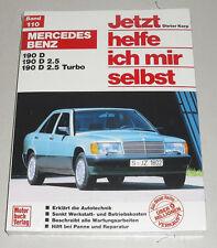 Reparaturanleitung Mercedes Benz W201 Diesel 190 D / 190 D 2,5 + Turbodiesel