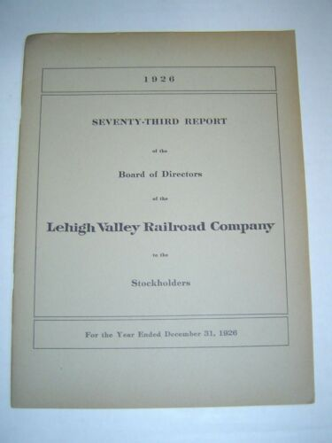 LEHIGH VALLEY RAILROAD COMPANY 1926 73rd Annual Report with MAP