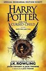 Harry Potter and the Cursed Child - Parts One and Two (Special Rehearsal Edition): The Official Script Book of the Original West End Production by John Tiffany, Jack Thorne, J. K. Rowling (Hardback, 2016)