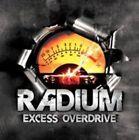 Radium - Excess Overdrive (2013)