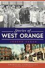 Stories of West Orange by Joseph Fagan (Paperback / softback, 2014)