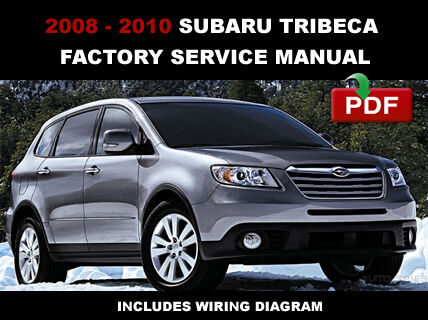 buy subaru 2008 2010 tribeca factory service repair fsm manualbuy subaru 2008 2010 tribeca factory service repair fsm manual wiring diagram online ebay