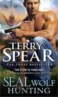 Seal Wolf Hunting 9781402293825 by Terry Spear Paperback