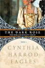 The Dark Rose by Cynthia Harrod-Eagles (Paperback / softback, 2010)