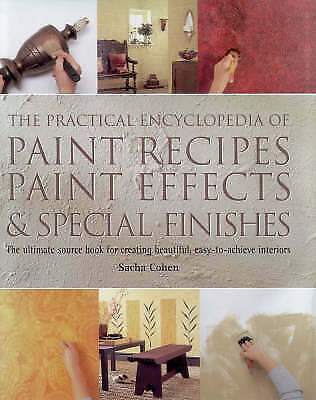 1 of 1 - The Practical Encyclopedia of Paint Recipes and Paint Effects: The Ultimate Sour