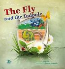 The Fly and the Tadpole by Lucy Hale (Paperback, 2014)