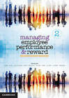 Managing Employee Performance and Reward: Concepts, Practices, Strategies by Dr. Peter McLean, Dr. Robyn Johns, Dr. Sarah Kaine, John Shields, Michelle Brown, Jack Robinson, Patrick O'Leary, Geoff Plimmer, Dr. Andrea North-Samardzic, Catherine Dolle-Samuel (Paperback, 2015)