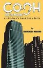 Cogh and the Machine: A Children's Book for Adults by Lawrence G Mannino (Paperback / softback, 2015)