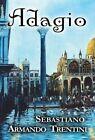 Adagio 9781632498472 by Sebastiano Armando Trentini Hardback