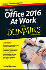 Office 2016 at Work For Dummies by Faithe Wempen (Paperback, 2016)