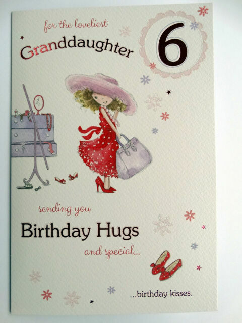 Granddaughter Age 6 6th Birthday Card Verse Detail Made In Uk For Sale Online Ebay