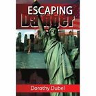 Escaping Danger 9781436383783 by Dorothy Dubel Paperback